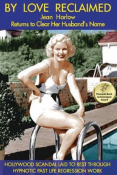 By Love Reclaimed: The Untold Story of Jean Harlow and Paul Bern (2017)