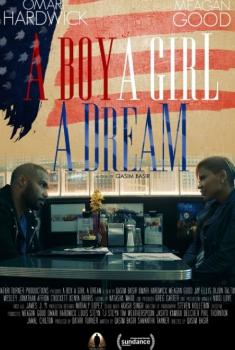 A Boy. A Girl. A Dream: Love on Election Night (2017)
