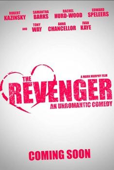 The Revenger: An Unromantic Comedy (2018)