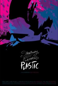 Strawberry Flavored Plastic (2018)