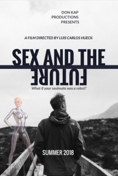 Sex and the Future (2018)
