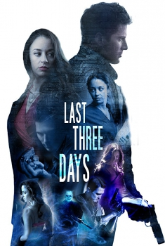 Last Three Days (2018)