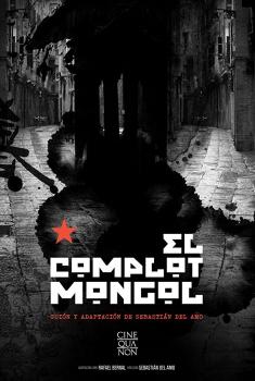 El Complot Mongol (2018)