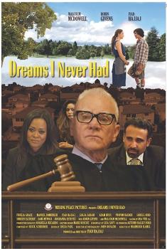 Dreams I Never Had (2018)