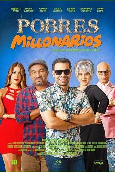 Pobres Millonarios (2018)