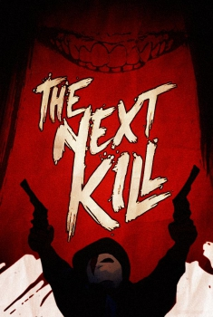The Next Kill (2018)