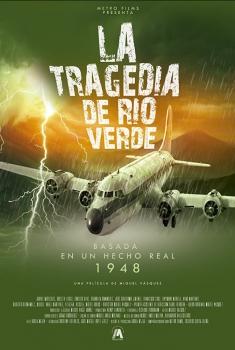 La Tragedia de Río Verde (2017)