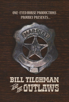 Bill Tilghman and the Outlaws (2018)