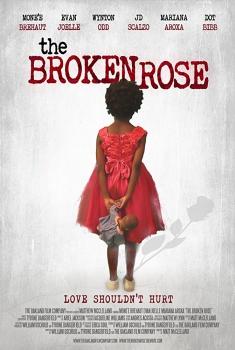 The Broken Rose (2018)