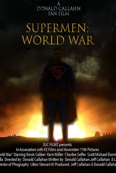Supermen: World War, Fan Film (2018)