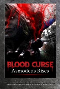 Blood Curse II: Asmodeus Rises (2018)