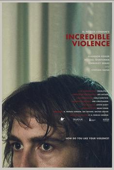 Incredible Violence (2018)