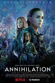 Annihilation (2017)