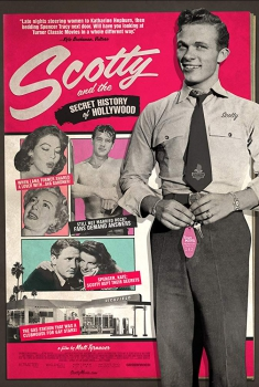 Scotty and the Secret History of Hollywood (2017)